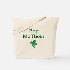 POG MO THOIN (KISS MY A**) Tote Bag