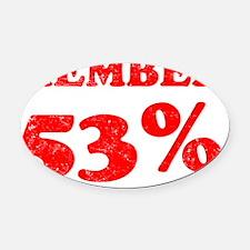 Member 53 Percent Oval Car Magnet