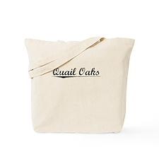 Quail Oaks, Vintage Tote Bag