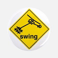 "Helicopter Swing Caution Sign 3.5"" Button"