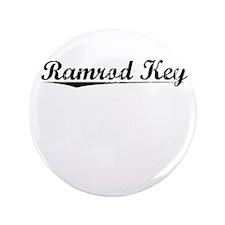 "Ramrod Key, Vintage 3.5"" Button"