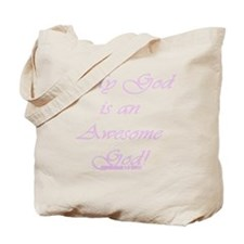 Awesome God Pink Script Tote Bag