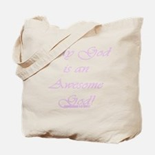 Awesome God Pink Script Tote Bag