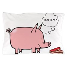 Dad Bacon Pillow Case