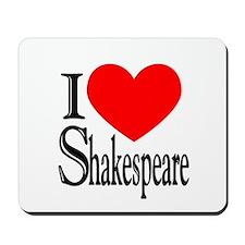 I Love Shakespeare Mousepad