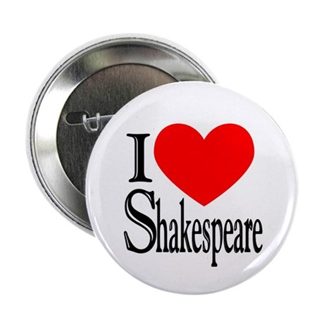 "I Love Shakespeare 2.25"" Button (10 pack)"