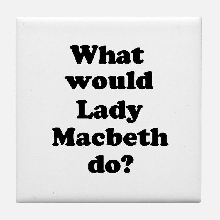 Lady Macbeth Tile Coaster