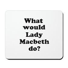 Lady Macbeth Mousepad