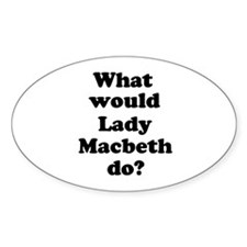 Lady Macbeth Oval Decal