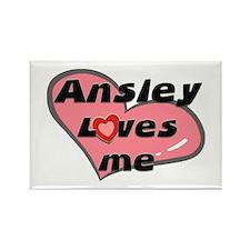 ansley loves me Rectangle Magnet