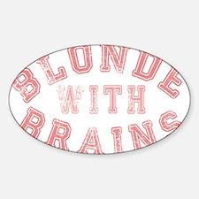 Blonde with Brains Sticker (Oval)
