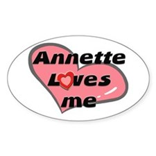 annette loves me Oval Decal