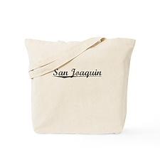 San Joaquin, Vintage Tote Bag