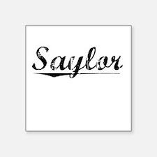 "Saylor, Vintage Square Sticker 3"" x 3"""