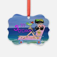 Its 5 OClock beach girl Ornament