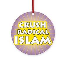Crush Radical Islam Round Ornament