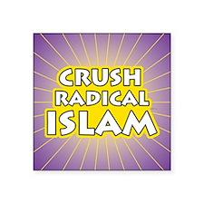 "Crush Radical Islam Square Sticker 3"" x 3"""