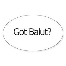 Got Balut? Oval Decal