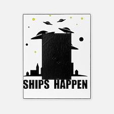 UFO Ships Happen Picture Frame