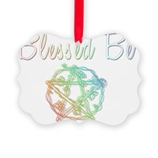 Blessed be Ornament