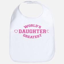 World's Greatest Daughter Bib
