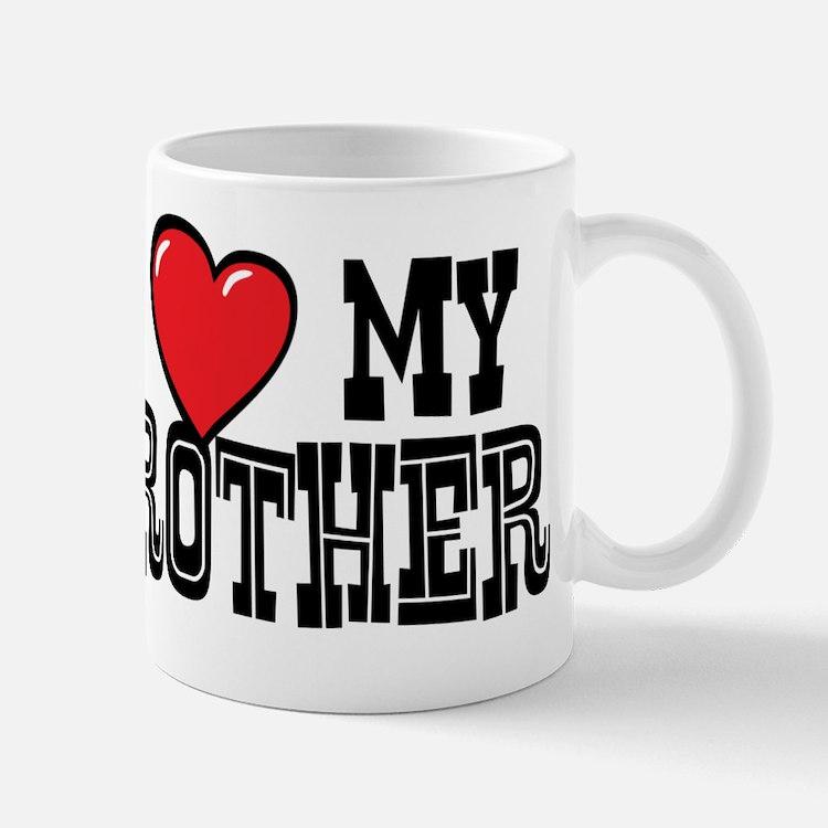 I Love My Brother Mug