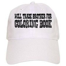 Will Trade Brother for Coloring Book Baseball Cap