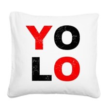 YOLO Square Canvas Pillow