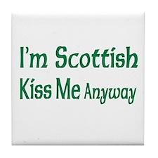 I'm Scottish, Kiss Me Anyways Tile Coaster