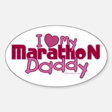 I Love My Marathon Daddy Oval Decal