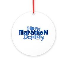 I Love My Marathon Daddy Ornament (Round)