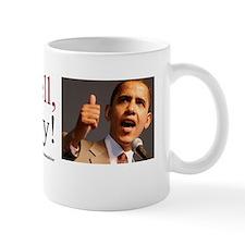 Give em hell barry Mug