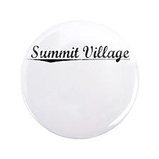 """Summit Village, Vintage 3.5"""" Button"""