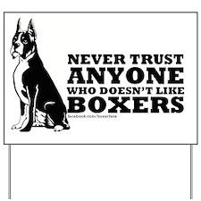 Boxer Fan Yard Sign
