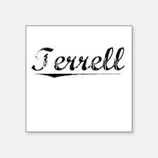 "Terrell, Vintage Square Sticker 3"" x 3"""