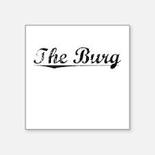 "The Burg, Vintage Square Sticker 3"" x 3"""