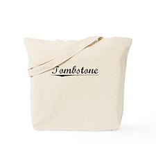 Tombstone, Vintage Tote Bag