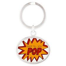 'Shop Till You Pop Oval Keychain
