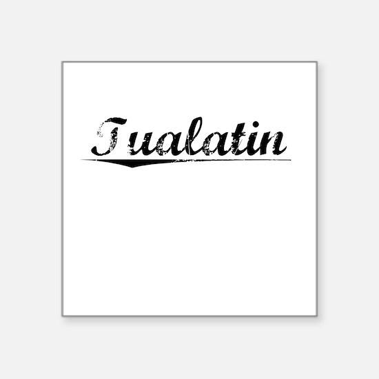 "Tualatin, Vintage Square Sticker 3"" x 3"""