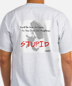 Don't Do Anything Stupid Skydiving T-Shirt