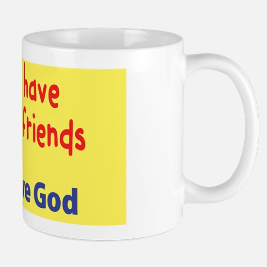 Children Have Imaginary Friends Mug