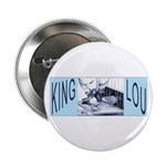 King Lou Homers Button