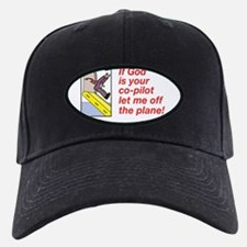 If God is Your Co-Pilot Baseball Hat