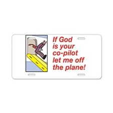 If God is Your Co-Pilot Aluminum License Plate