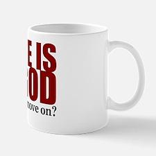 There is no God Mug
