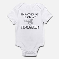 Rather...Thoroughbred! Infant Bodysuit