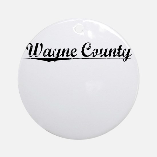 Wayne County, Vintage Round Ornament