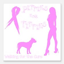 "Pitbulls for Breast Canc Square Car Magnet 3"" x 3"""