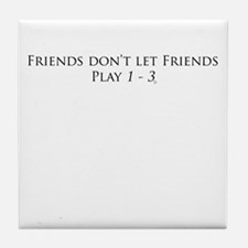 Friends and 1 - 3 Tile Coaster