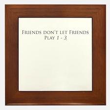 Friends and 1 - 3 Framed Tile